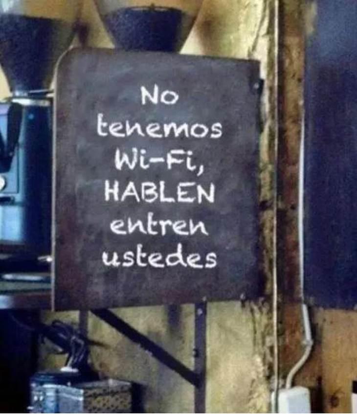 no tenemos wifi hablen entre ustedes