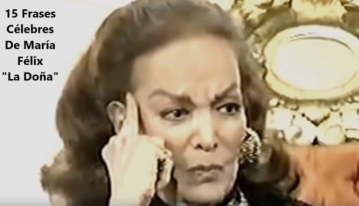 María Felix y Sus Populares Dichos