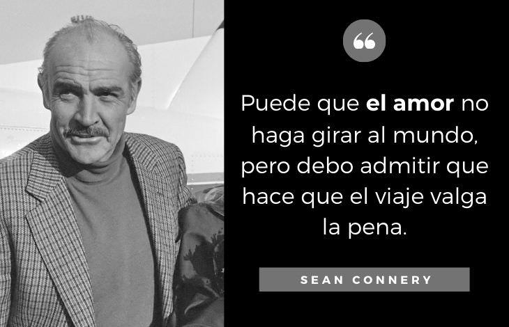Frases De Sean Connery Sobre el amor