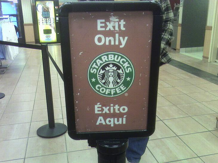 Letreros Graciosos Starbucks letrero de salida mal traducido