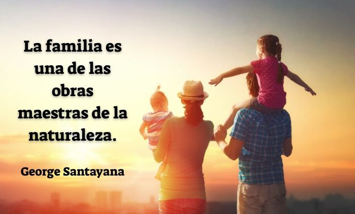 Frases Sobre La Familia La familia es una de las obras maestras de la naturaleza.
