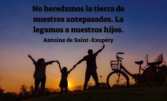Frases Sobre La Familia No heredamos la tierra de nuestros antepasados. La legamos a nuestros hijos.
