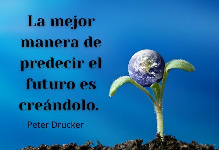12 Bellas e Inspiradoras Frases Sobre El Futuro  La mejor manera de predecir el futuro es creándolo.