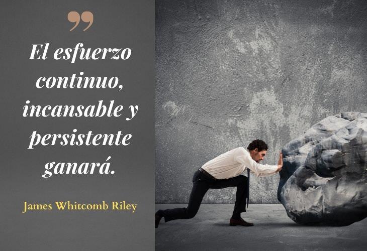12 Frases Inspiradoras Sobre El Esfuerzo El esfuerzo continuo, incansable y persistente ganará.