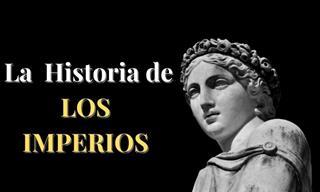 Test: La Historia De Los IMPERIOS