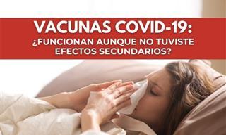 ¿Son Efectivas Las Vacunas Covid Sin Efectos Secundarios?