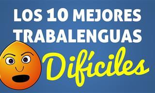 10 Trabalenguas Para Repetir En Voz Alta En 10 Segundos