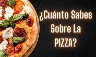Demuestra Si Eres Un Pizza Lover