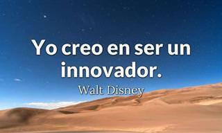 Dibujante, Creativo, Innovador... 10 Frases Del Inspirador Walt Disney