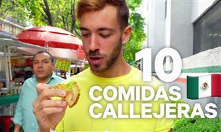 Si Vas a México Debes Probar Estas 10 Comidas Callejeras