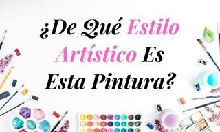 Test: ¿De Qué Estilo Es La Pintura?