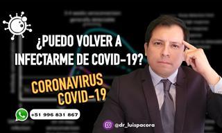 ¿Es Posible Contagiarse Dos Veces De Covid-19?