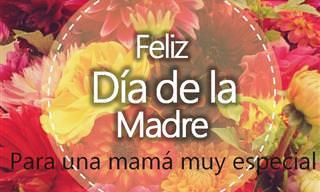 Queremos Desearte Un Muy Feliz Día De La Madre