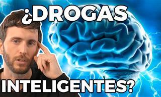 ¿Conoces Las Drogas Inteligentes?