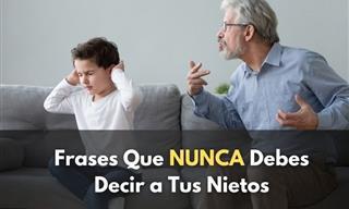 Las 10 Frases Que Los Abuelos Deben Evitar Decir a Sus Nietos