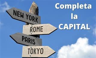 ¿Eres Capaz De Completa La Capital?