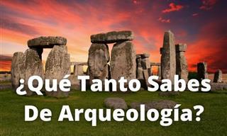 Test: ¿Qué Tanto Sabes De Arqueología?