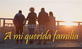 Dedicado a Mi Querida y Maravillosa Familia