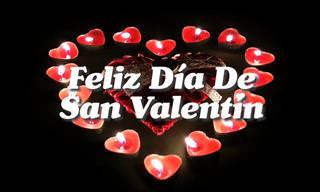 Te Deseo Un Feliz Día De San Valentín