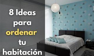 Estas 8 Ideas Te Ayudarán a Mantener Tu Habitación Ordenada
