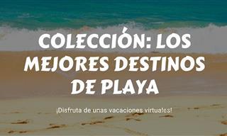 Una Completa Colección Con Los Mejores Destinos De Playa