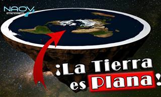 Conoce En Este Video Los Argumentos Terraplanistas