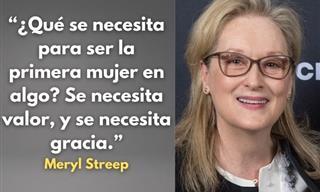 12 Frases Inspiradoras De La Icónica Actriz Meryl Streep