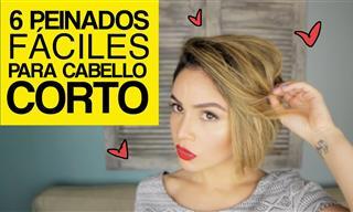 6 Peinados Fáciles Para El Cabello Corto