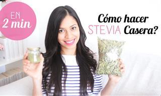 Te Enseñamos a Hacer Stevia Casera En Dos Minutos