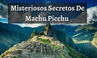 Descubre Los Cautivadores Secretos De Machu Picchu