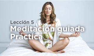 Cómo Meditar De Forma Correcta: Meditación Guiada