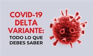Covid-19: Una Dosis No Te Protege De La Variante Delta