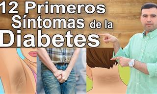 ¡No Ignores Estos 12 Primeros De La Diabetes!