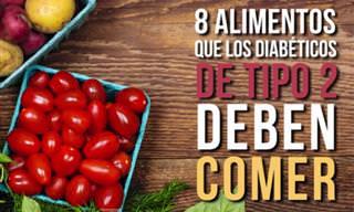 ¿Eres Diabético De Tipo 2? 8 Alimentos Que Debes Consumir