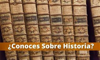 Test: ¿Conoces Sobre Historia?