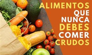 Es Peligroso Consumir Estos 9 Alimentos Crudos