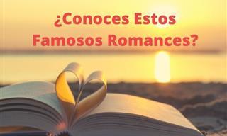 Test: ¿Conoces Estos Famosos Romances?