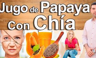 Los Grandes Beneficios Para La Salud Del Jugo De Papaya Con Chía