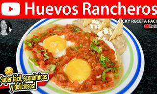 Receta Paso a Paso De Los Tradicionales Huevos Rancheros