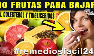 Estas 10 Frutas Ayudan a Bajar El Colesterol y Los Trigliceridos