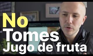 El Hábito De Consumir Jugos De Frutas No Es Saludable