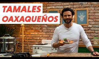 Receta De Los Tradicionales Tamales Oaxaqueños De México