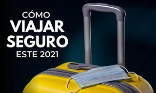 Los 7 Mejores Consejos Para Viajar De Forma Segura Este 2021