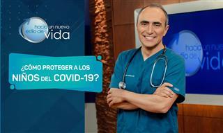 ¿Por Qué Es Tan Importante Proteger a Los Niños Del Covid-19?