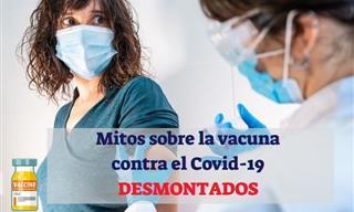8 Mitos Sobre La Vacuna Covid-19 Que No Deberías Creer