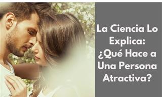 Estas Son Las 10 Características Hacen Atractiva a Una Persona
