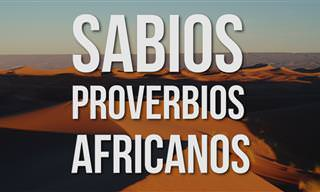 Inspírate Con Estos Antiguos Refranes Africanos