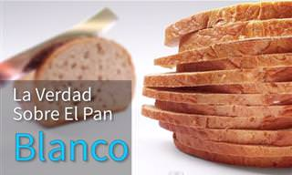 Advertencia: La Verdad Sobre El Pan Blanco