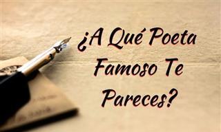 Test: ¿A Qué Poeta Famoso Te Pareces?