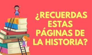 Test: ¿Recuerdas Estas Páginas De La Historia?